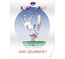 Keep Calm and Celebrate - tony fernandes Poster