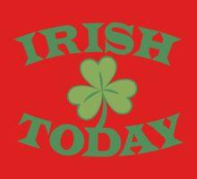 IRISH today with simple green shamrock Kids Tee