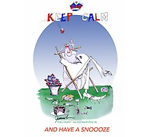 Keep Calm and have a snoooze - tony fernandes Photographic Print