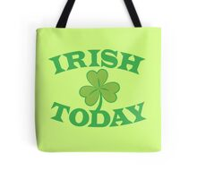 IRISH today with simple green shamrock Tote Bag