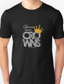Queens Wear Crowns - BLACK Unisex T-Shirt