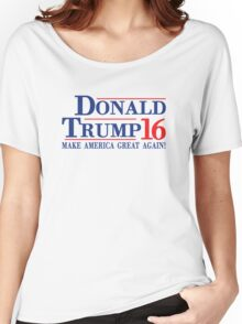 Donald Trump 16 Make America Great Again! Women's Relaxed Fit T-Shirt