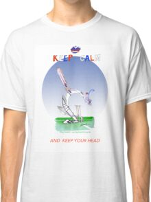 Keep Calm and keep your head - tony fernandes Classic T-Shirt