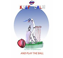 Keep Calm and play the ball - tony fernandes Photographic Print