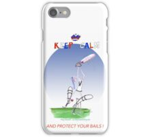Keep Calm and protect your bails - tony fernandes iPhone Case/Skin