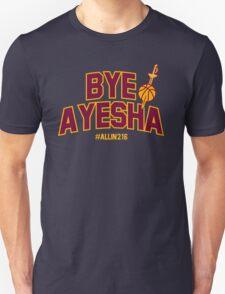 Bye Ayesha! Unisex T-Shirt