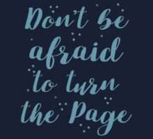 Don't be afraid to turn the page Kids Tee