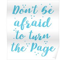 Don't be afraid to turn the page Poster