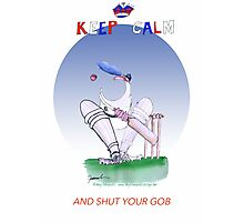 Keep Calm and shut your gob - tony fernandes Photographic Print