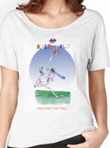 Keep Calm and spin that ball - tony fernandes Women's Relaxed Fit T-Shirt