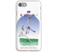 Keep Calm and spin that ball - tony fernandes iPhone Case/Skin