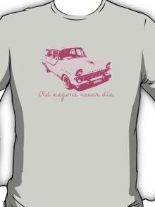 Old wagons never die (EK) T-Shirt