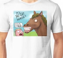 It's... THE GIFT HORSE Unisex T-Shirt