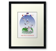 Keep Calm and trust your mates - tony fernandes Framed Print