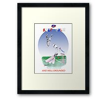 Keep Calm and well grounded - tony fernandes Framed Print