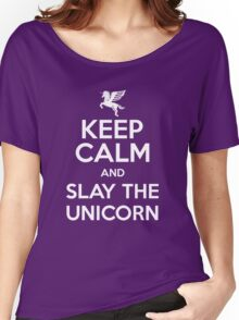 [ Keep Calm ] And Slay the Unicorn Women's Relaxed Fit T-Shirt
