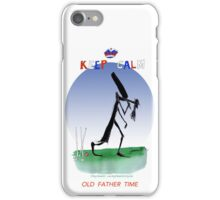 Keep Calm Old Father Time - tony fernandes iPhone Case/Skin
