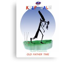 Keep Calm Old Father Time - tony fernandes Canvas Print