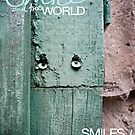 Smile and the World Smiles With You by Jay Taylor