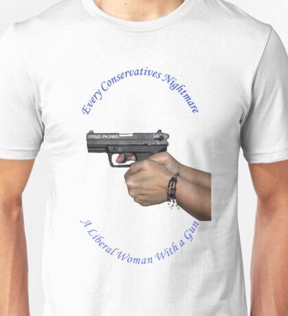 Liberal Woman With A Gun Unisex T-Shirt