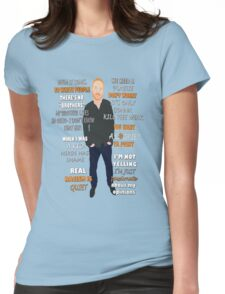 Bill Burr Quote Womens Fitted T-Shirt