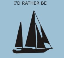 I'd rather be... sailing Baby Tee