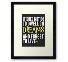 Albus Dumbledore - Dwell on Dreams Framed Print