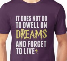 Albus Dumbledore - Dwell on Dreams Unisex T-Shirt