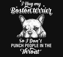 I Hug My Boston Terrier Womens Fitted T-Shirt