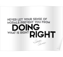 doing what is right - isaac asimov Poster