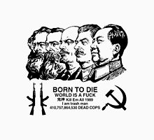 COMMIE DADS WORLD IS A FUCK Unisex T-Shirt