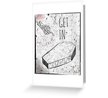 Get In Greeting Card