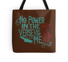 No Power in the 'Verse Tote Bag