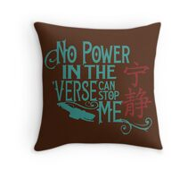 No Power in the 'Verse Throw Pillow