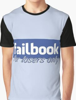 Parody, failbook, for losers only Graphic T-Shirt