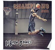 Cavaliers win Basketball Championship as LeBron James Poster