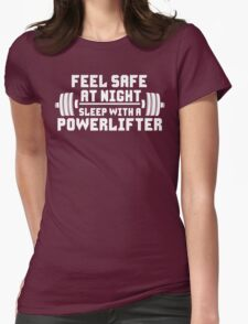 Feel Safe At Night. Sleep With A Powerlifter. Womens Fitted T-Shirt