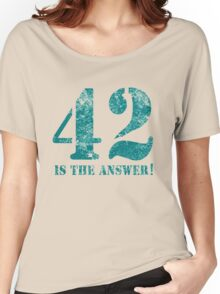 42 is the answer to everything Women's Relaxed Fit T-Shirt