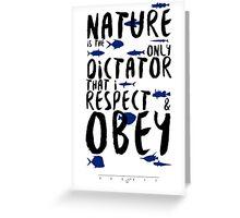 Nature the Dictator - Sealife Greeting Card
