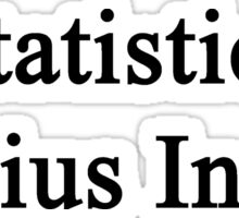 Statistics Genius Inside Sticker