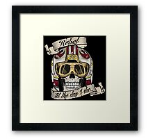 DEAD REBEL PILOT - TIL THE DAY I DIE Framed Print
