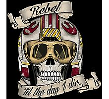 DEAD REBEL PILOT - TIL THE DAY I DIE Photographic Print