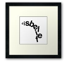 disbelief Framed Print