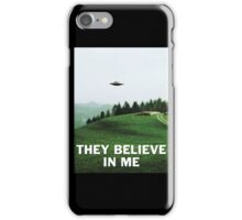 THEY BELIEVE IN ME iPhone Case/Skin