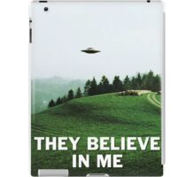 THEY BELIEVE IN ME iPad Case/Skin