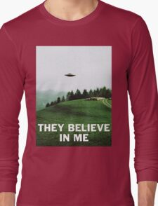 THEY BELIEVE IN ME Long Sleeve T-Shirt