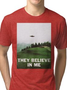 THEY BELIEVE IN ME Tri-blend T-Shirt