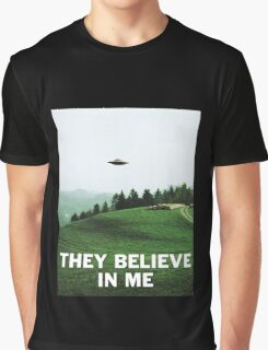 THEY BELIEVE IN ME Graphic T-Shirt