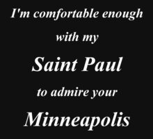 Comfortable with Saint Paul in white letters by Laura Toth