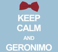 Keep calm and geronimo Baby Tee